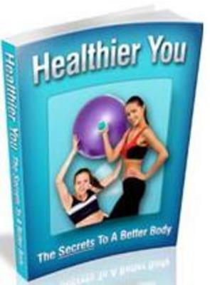 Product picture healthier you the secrets to a better body