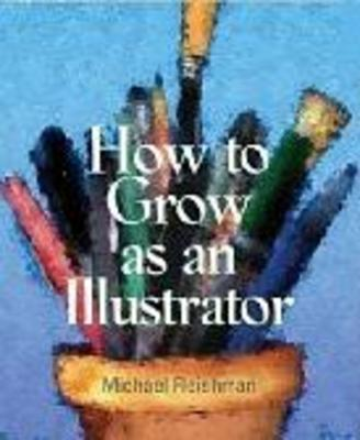 Product picture How to Grow as an Illustrator