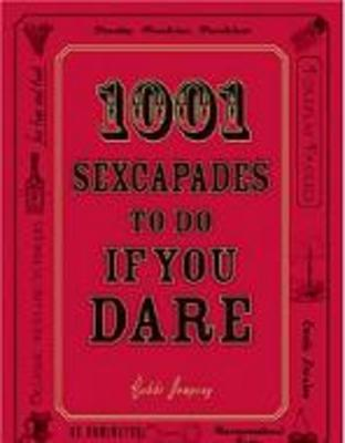 Product picture 1001 Sexcapades to Do If You Dare